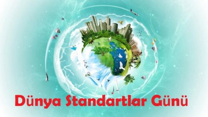 14 Ekim Dünya  Standartlar Günü Mesajı…