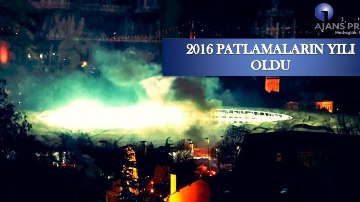 2016 PATLAMALARIN YILI OLDU