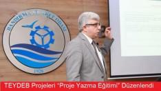 """TEYDEB Projeleri """"Proje Yazma Eğitimi"""" Düzenlendi"""