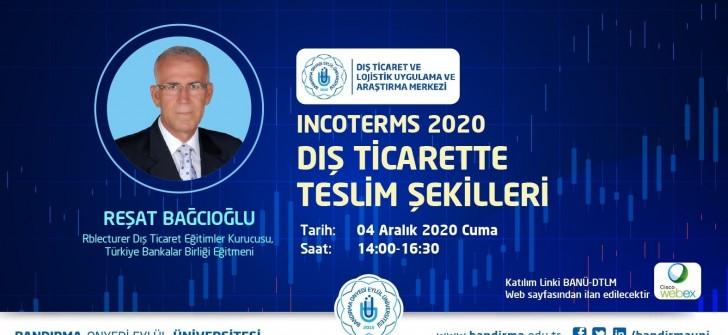 """""""Incoterms 2020 Dış Ticarette Teslim Şekilleri"""" Konulu Çevrimiçi Eğitim Düzenleniyor"""