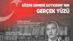 """""""Sözde Ermeni Soykırımı'nın Gerçek Yüzü"""" Söyleşisi Düzenlendi"""